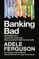 Banking Bad How Corporate Greed and Broken