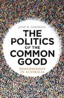 Politics of the Common Good Dispossession in
