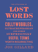 Little Book of Lost Words: Collywobbles,