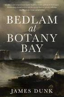 Bedlam at Botany Bay
