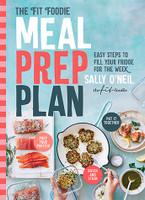 Fit Foodie Meal Prep Plan