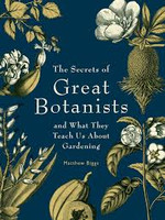 Secrets of Great Botanists, The