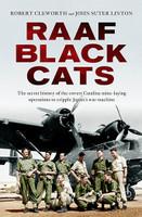 RAAF Black Cats The secret history of the