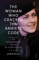 Woman Who Cracked the Anxiety Code, The: he