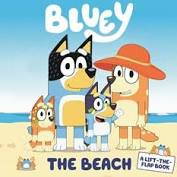 Bluey The Beach A Lift-the-Flap Book