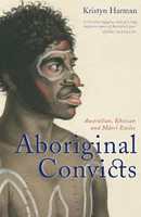 Aboriginal Convicts Australian Khoisan and