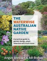 Waterwise Australian Native Garden A practical