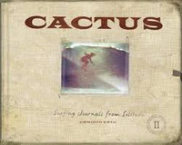 Cactus Surfing Journals from Solitude