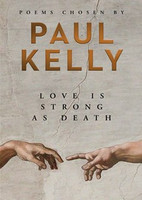 Love is Strong as Death: Poems chosen by Paul