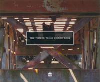 The Timber Truss Bridge Book