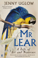Mr Lear A Life of Art and Nonsense