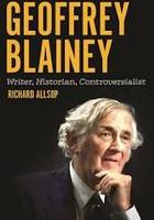 Geoffrey Blainey Writer, Historian,