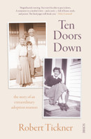 Ten Doors Down The Story of an extraordinary