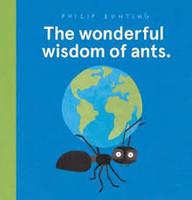 Wonderful Wisdom of Ants, The