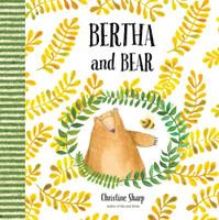 Bertha and Bear