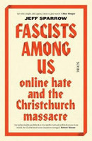 Fascists Among Us: Online hate and the