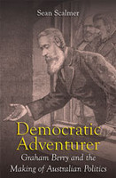 Democratic Adventurer Graham Berry and the