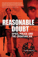 Reasonable Doubt Spies police and the croatian