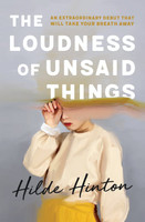 Loudness of Unsaid Things, The
