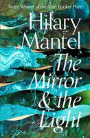 Mirror And The Light The