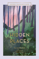 Hidden Places Inspired Travellers Guide