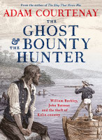 Ghost And The Bounty Hunter: William Buckley,