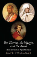 Warrior the Voyager and the Artist Three Lives