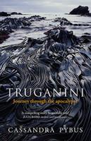 Truganini Journey Through the Apocalypse