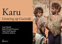 Kura Growing Up Gurindji