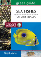 Green Guide Sea Fishes of Australia