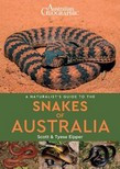 Naturalist guide to the Snakes of Australia