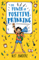 Power of Positive Pranking, The