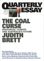 The Coal Curse: Resources, Climate and Australia's Future (Quarterly Essay #78)