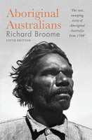 Aboriginal Australians: A history since 1788 (5th Edition)