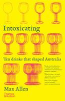 Intoxicating: Ten Drinks that Shaped Australia