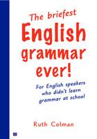 The Briefest English Grammar Ever!