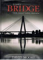 To build a bridge : Glebe Island, Sydney, Australia