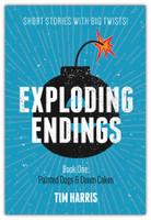 Exploding Endings Book 1
