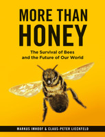 More than Honey The Survival of Bees and the