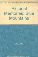 Blue Mountains : pictorial memories