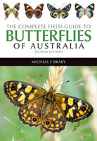 The complete field guide to butterflies of Australia (Paperback, 9781486301003)