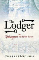 The lodger : Shakespeare on Silver Street