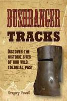 Bushranger tracks : across New South Wales and Victoria