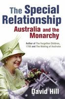 The special relationship : Australia and the monarchy