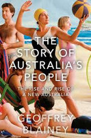 Story of Australias People Vol 2