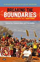 Breaking the boundaries : Australian activists tell their stories