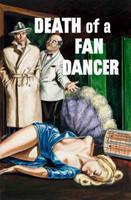 Death of a Fan Dancer
