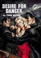 Desire for Danger