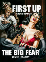 First Up / The Big Fear