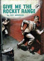 Give me the Rocket Range